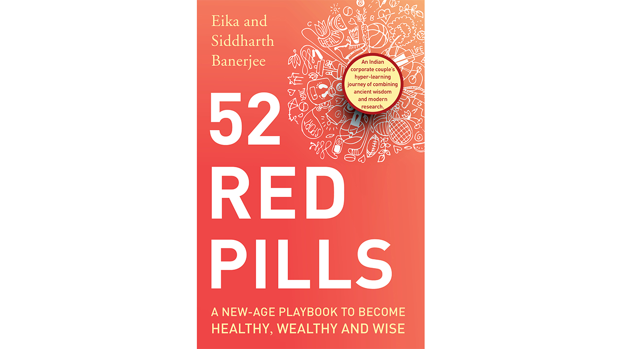 52 Red Pills to become Healthy, Wealthy and Wise